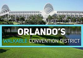 Orlando's Walkable Convention District